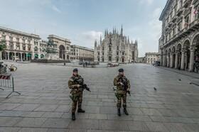 (تصاویر) میدان اصلی شهر میلان خالی از افراد و حضور گارد نظامی برای کاهش تردد مردم